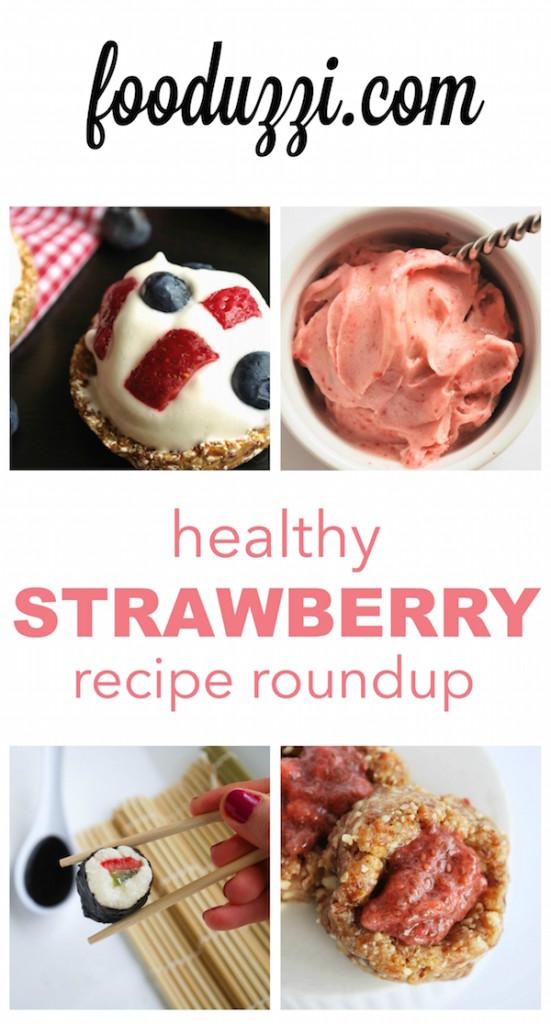 Healthy Strawberry Recipe Roundup || fooduzzi.com