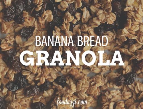 Banana Bread Granola    fooduzzi.com recipes