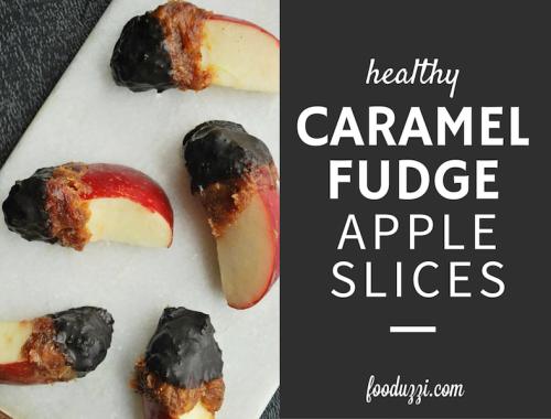 Healthy Caramel Fudge Apple Slices || fooduzzi.com recipes
