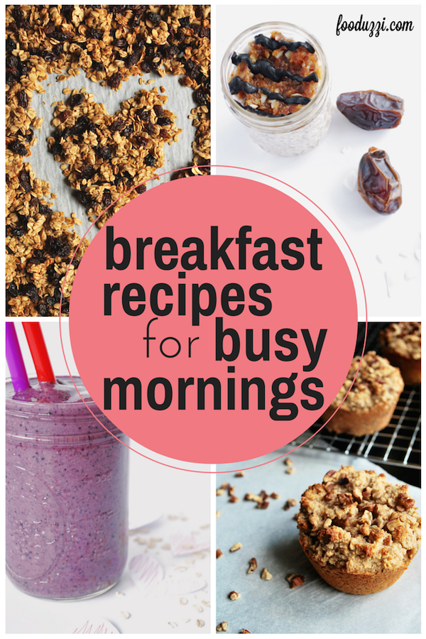 Breakfast Recipes for Busy Mornings || fooduzzi.com recipes
