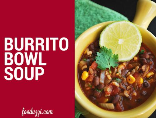 Burrito Bowl Soup    fooduzzi.com recipes