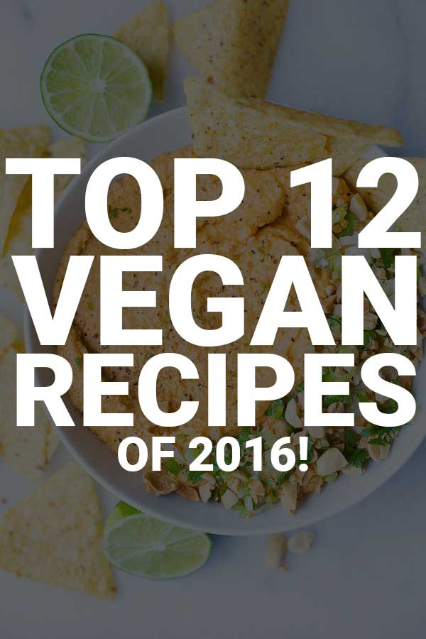 Top 12 Vegan Recipes of 2016: Find out which vegan recipes were my readers' favorites this year! Healthy vegan dinners, breakfasts, desserts, and snacks are all included! || fooduzzi.com recipe